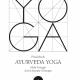 Reinhard Bögle - Praxisbuch - Ayurveda Yoga